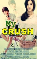 My Crush  [Editing] by badgirl_29