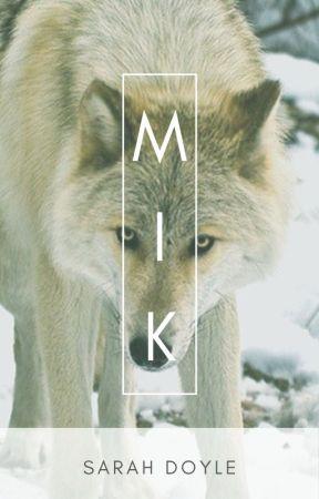 MIK by Werecat