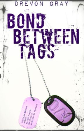 Bond Between Tags [Possible Discontinuation] by DGray_101