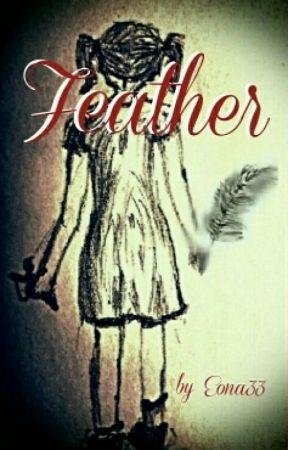 Feather - Das Mädchen im Regen  by Eona33