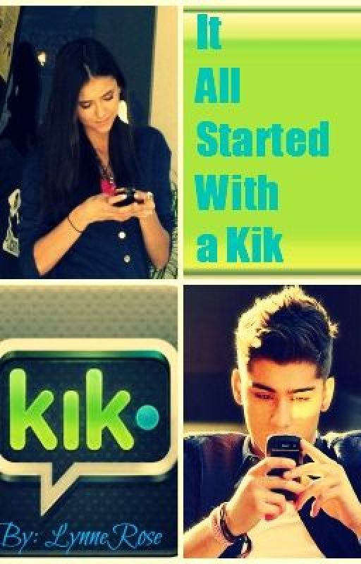It all started with a Kik (Watty Awards 2014) by LynneRose
