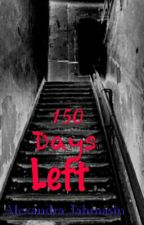 150 Days Left by Jahmasin
