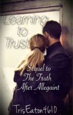 Learning to Trust   •Book 2•    by TrisEaton4610