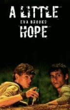 A Little Hope (TMR Fanfic) by Eva-Brooks