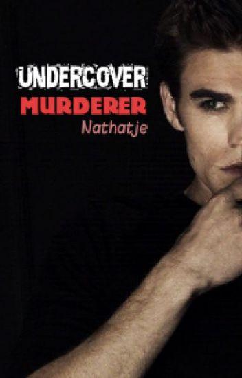 Undercover murderer (on-hold)