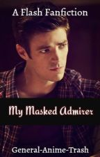 My Masked Admirer (WESTALLEN AU) by General-Anime-Trash