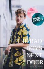 The bad boys next door  by GewrgiaBiebs