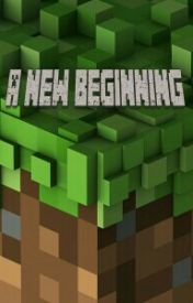 A New Beginning {A MCYT FanFiction} by MCTimeTrio