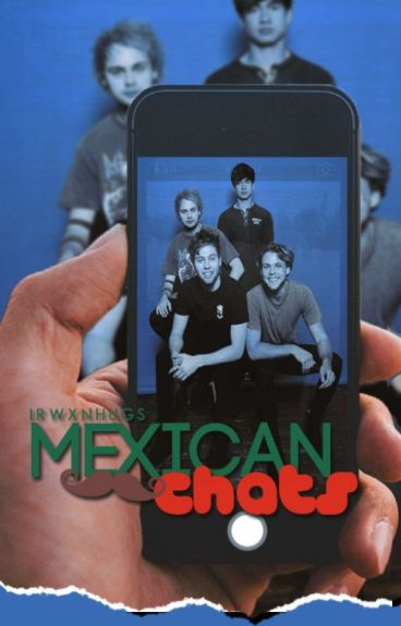 Mexican Chat's [5SOS]