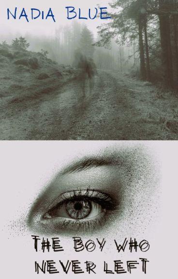 The Boy Who Never Left (BoyxBoy)