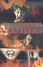 DANGEROUS VAMPIRE (BTS, Rap Monster y Tn) by jhopenamjoon