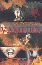 DANGEROUS VAMPIRE (BTS, Rap Monster y Tn) by jhopenamjoon
