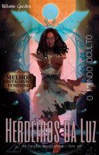 AFD#1: Herdeiros da Luz (EXCLUIDA) by w1llH3r0nd4l3