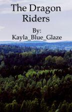 The Dragon Riders by Kayla_Blue_Glaze