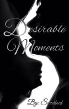 Desirable Moments by Swartout