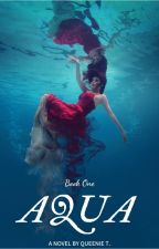 AQUA (Previously The First Element: Water) by Avancidy