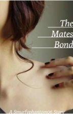 The Mates Bond by smurfyphantom06