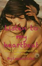 Listen to my heartbeat by lounatisha
