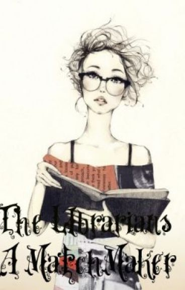 The Librarians a MatchMaker by WakeMeAtNoon