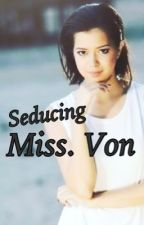 Seducing Miss. Von (GxG) by Perv_otor