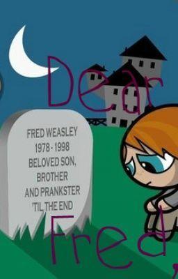 Dear Fred,