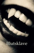 Blutsklave by bluedackel