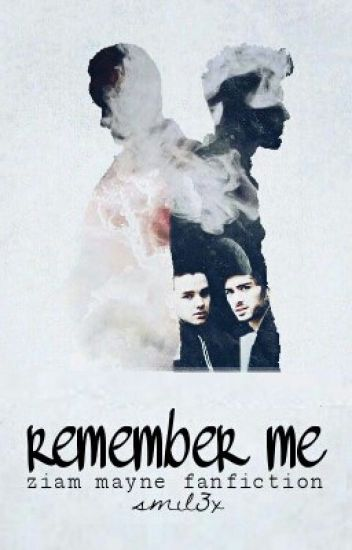 ziam mayne // remember me
