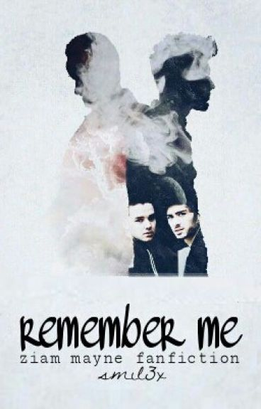 ziam mayne // remember me
