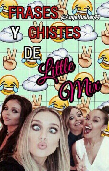 Frases y chistes de Little Mix