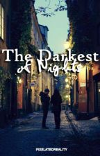 The Darkest of Nights ; a Vikklan fanfiction by pixelatedreality