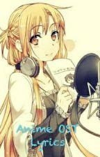 Anime OST Lyrics by IamGhoulYuuki