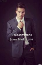 Felíz aniversario (Erótica) One Shot James Maslow y tú by ChoBTSV