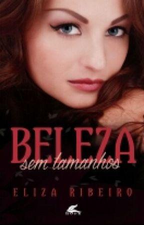 Beleza sem Tamanhos (DEGUSTAÇÃO) by ElizaRibeeiro