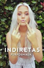 ~ Indiretas ~ by isa_jaurello