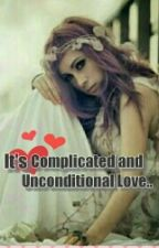 It's Complicated and Unconditional Love by condino16