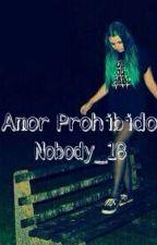 Amor Prohibido by nobody_18