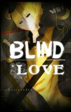 Blind Love 【Golden Freddy x Blind Reader】「Discontinued」 by 1InaTheAngel1