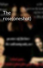 The rose(oneshot) by Tarjaspoem