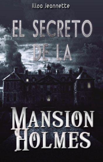 El Secreto de la Mansión Holmes