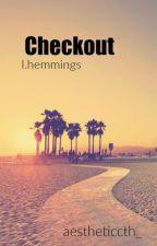 Checkout || l.h. by masht0nbae