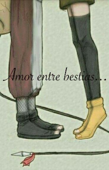 """Amor entre bestias"" 《Gaara y tú》"