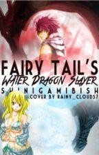 Fairy Tail's Water Dragon Slayer (NaLu) by kpoptrashu