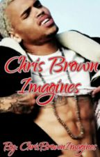 Chris Brown Imagines by ChrisBrownImagines