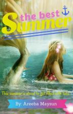 The Best Summer by Mareeba28