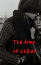In the Arms of a Killer by RunReikelRun
