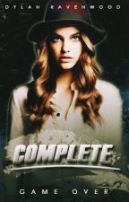 COMPLETE by DylanRavenwood