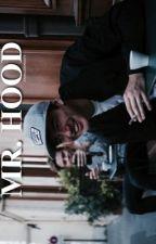 Mr. Hood [Daddy] by namelessmarty