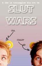 Slut Wars || Muke by lhemmonade
