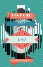 Good Girl Gone Bad by Gamefreak88