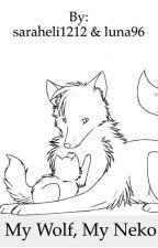 My Wolf, My Neko (GirlxGirl) by saraheli1212